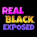 Real Black Exposed